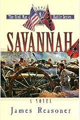 Savannah (The Civil War Battle Series, Book 9) Hardcover
