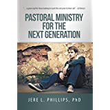 Pastoral Ministry for the Next Generation