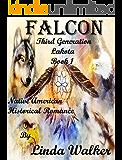 Falcon (Third Generation Lakota Series Book 1)