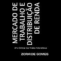Mercado de Trabalho e Distribuição de Renda: Uma Síntese das Visões Heterodoxas (Macroeconomia)