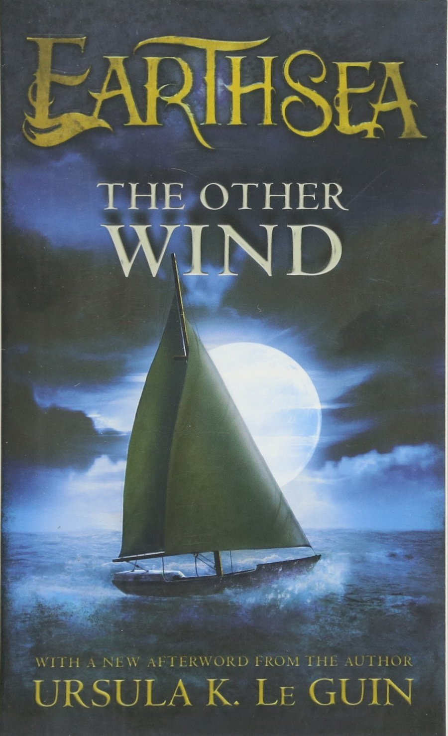 The Other Wind (The Earthsea Cycle, Band 6)