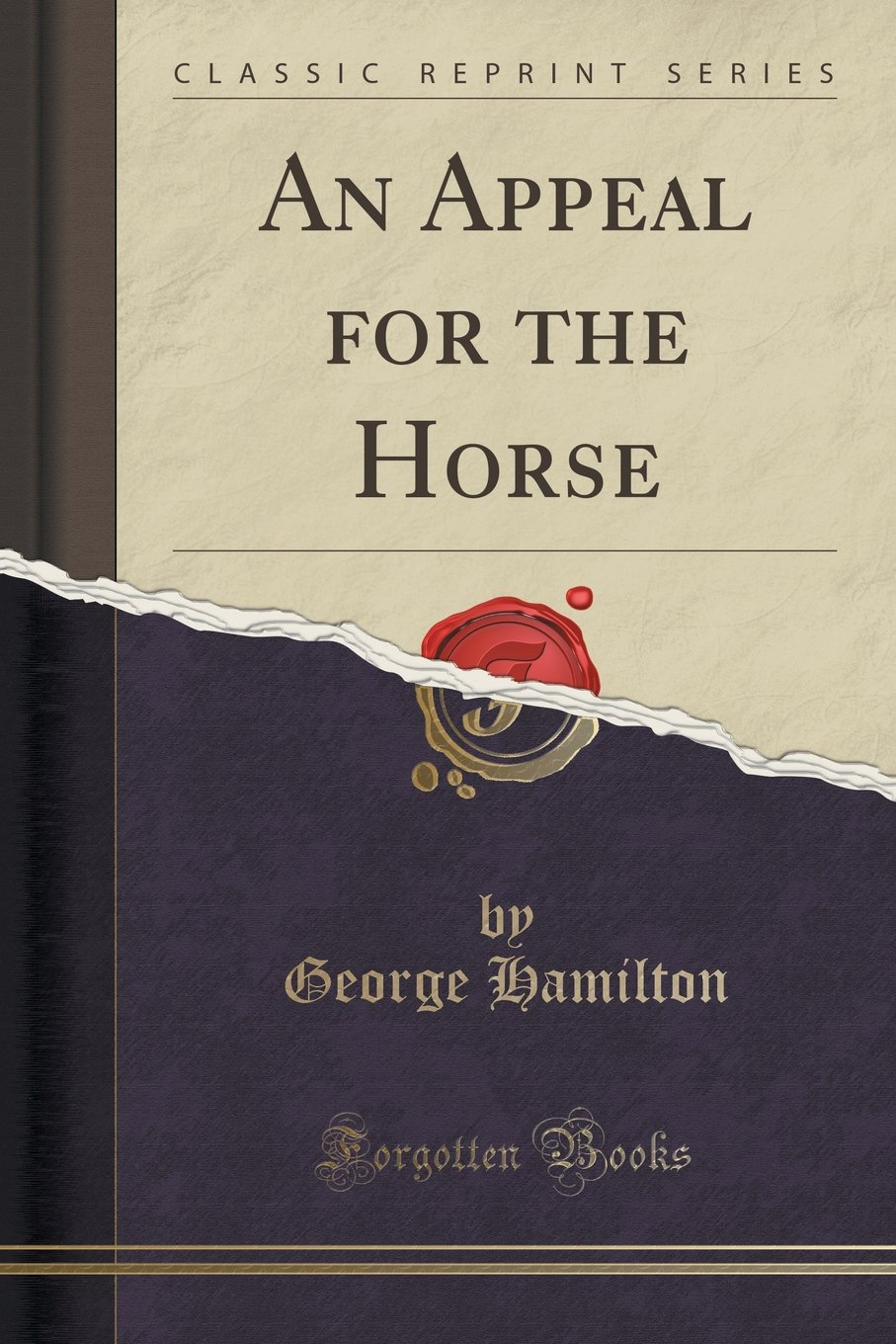 Download An Appeal for the Horse (Classic Reprint) ebook