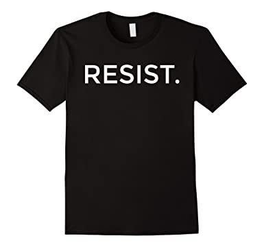Mens RESIST ANTI TRUMP SHIRT - RESIST - #RESIST 2XL Black