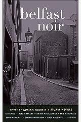 Belfast Noir (Akashic Noir) (English Edition) eBook Kindle