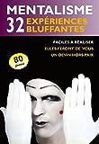Mentalisme : 32 expériences bluffantes