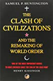 The Clash of Civilizations and the Remaking of World Order.: And the Remaking of World Order