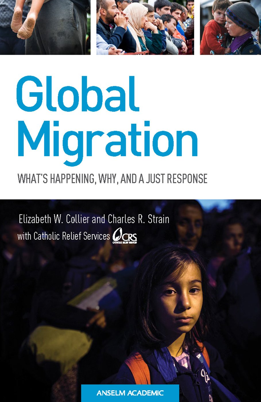 Global migration whats happening why and a just response global migration whats happening why and a just response elizabeth w collier charles r strain 9781599828947 amazon books fandeluxe Image collections