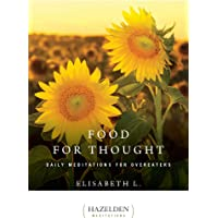 Food For Thought: Daily Meditations for Overeaters: 1