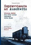 Sopravvissuta ad Auschwitz. Liliana Segre, una delle ultime testimoni della Shoah