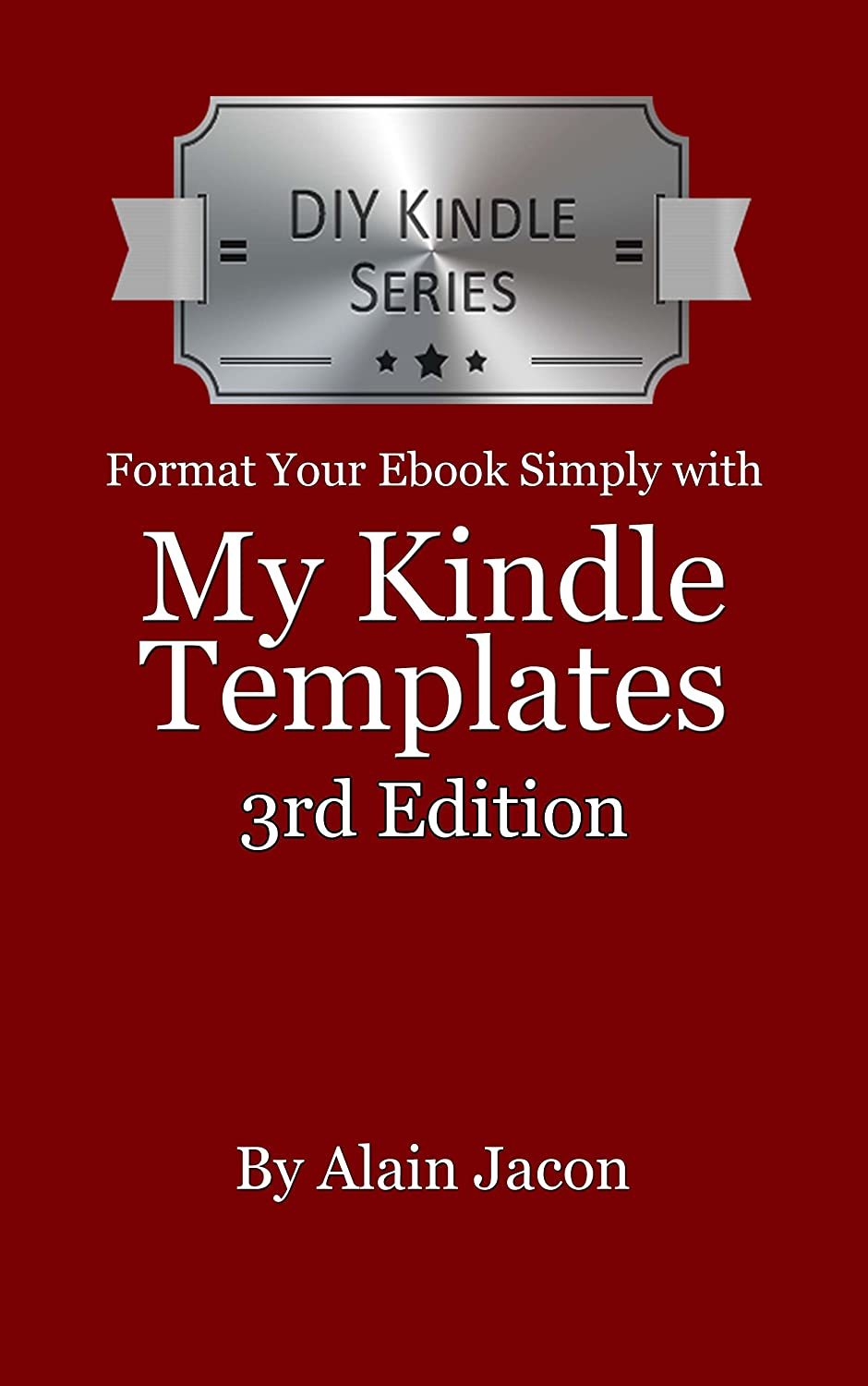 Format Your Ebook Simply with My Kindle Templates (Kindle DIY ...