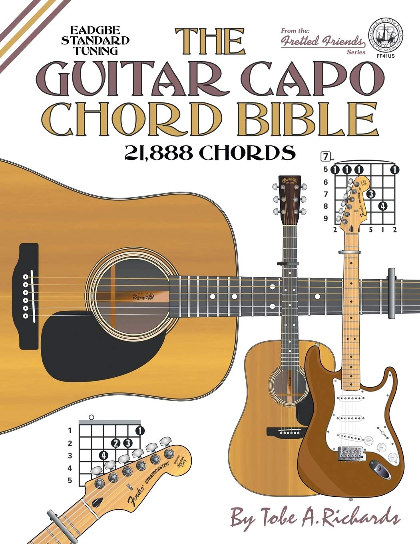 The Guitar Capo Chord Bible: EADGBE Standard Tuning 21,888 Chords ...
