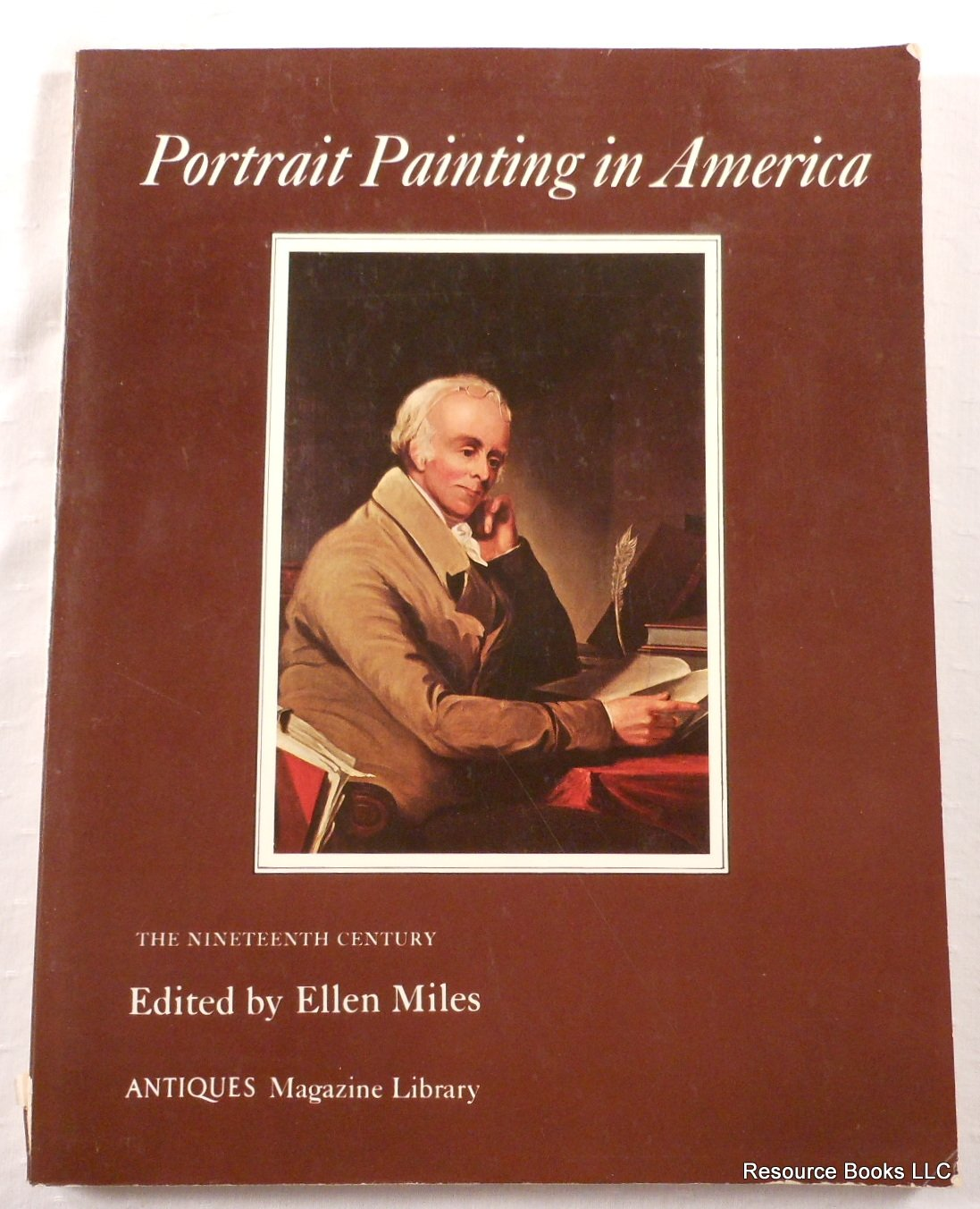 Portrait painting in America: The nineteenth century (Antiques magazine library)