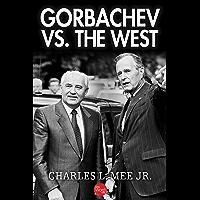 Gorbachev Vs. the West