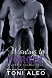 Wanting to Forget (Jordie's Tale) (Nashville Assassins Series Book 4)