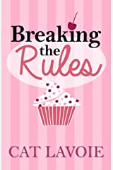 Breaking the Rules Kindle Edition