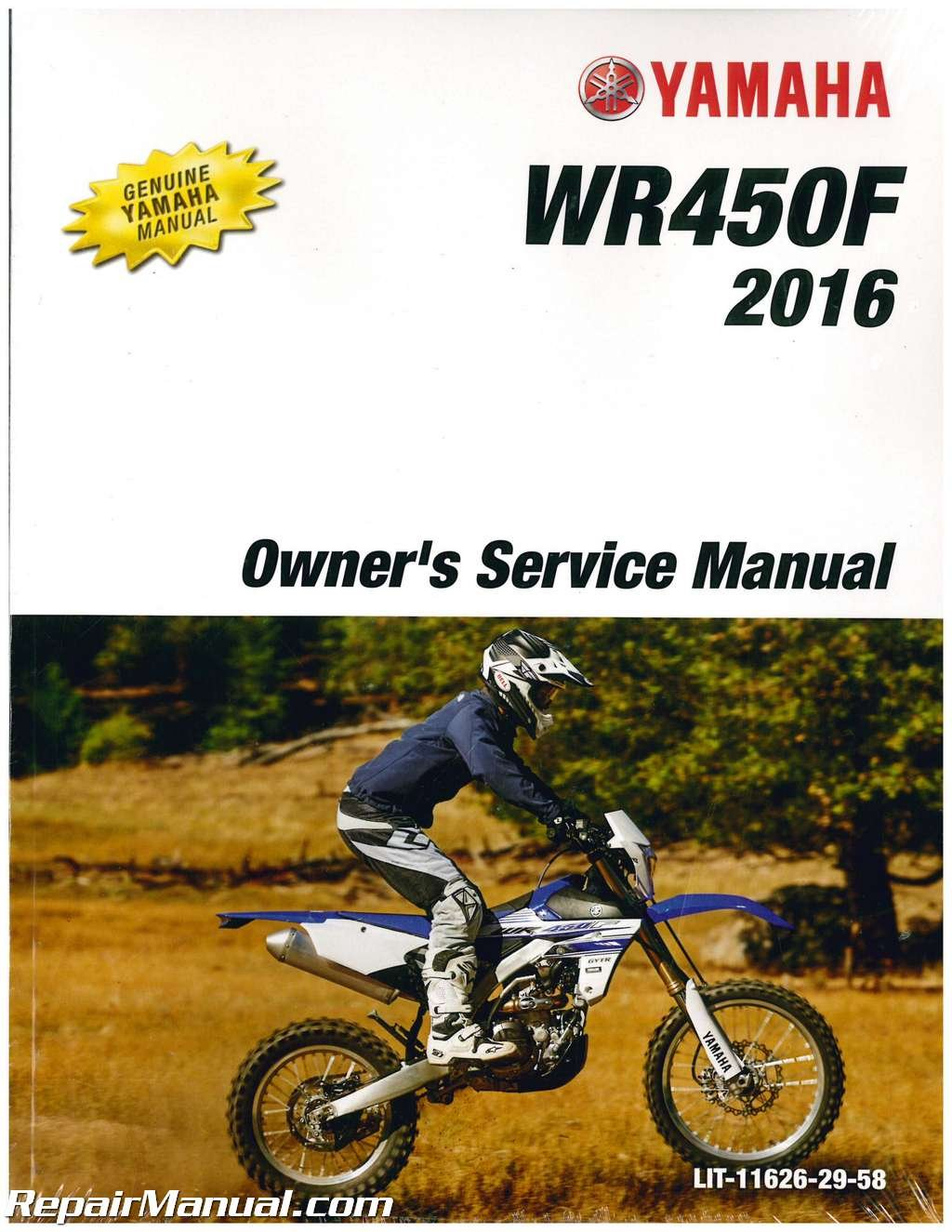 LIT-11626-29-58 2016 Yamaha WR450F Motorcycle Owners Service Manual:  Manufacturer: Amazon.com: Books