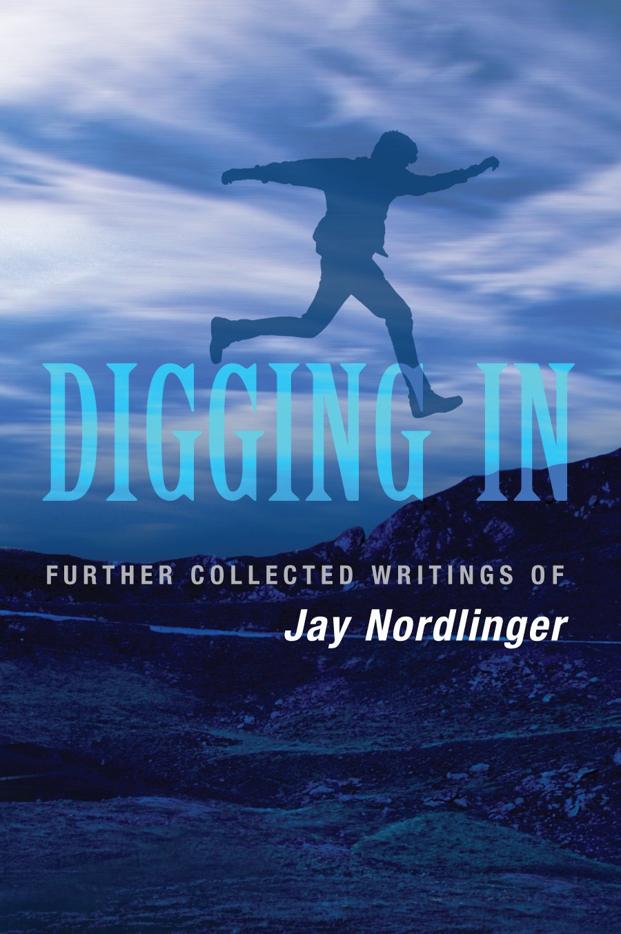 Digging In: Further Collected Writings of Jay Nordlinger PDF