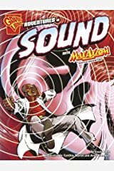 Adventures in Sound with Max Axiom, Super Scientist (Graphic Science) Paperback