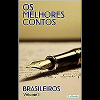 Os Melhores Contos Brasileiros - I (Col. Melhores Contos)