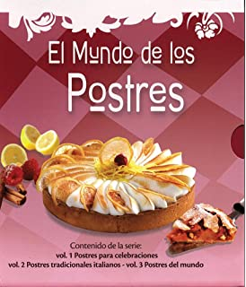 El mundo de los postres / The World of Desserts: Postres Para Celebraciones & Postres