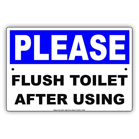 Amazon com: Please Flush Toilet After Using Courtesy Cleanliness