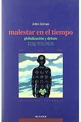 Malestar en el tiempo : globalización y debate Paperback