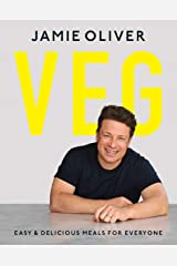 Veg: Easy & Delicious Meals for Everyone Hardcover