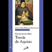 Um mestre no ofício: Tomás de Aquino (Como ler filosofia)