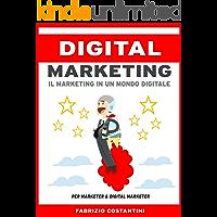 Digital Marketing: Il marketing in un mondo digitale