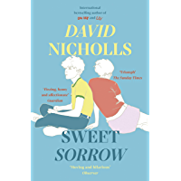 Sweet Sorrow: this summer's must-read from the bestselling author of ONE DAY (English Edition)