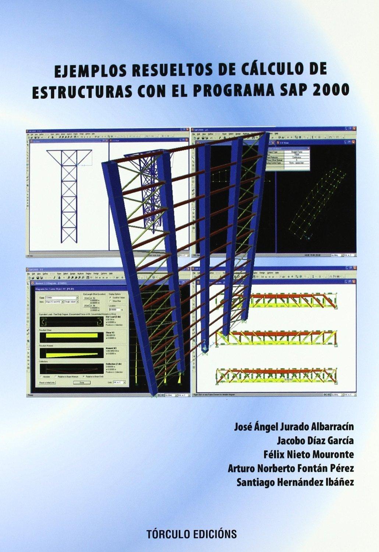 Ejemplos Resueltos De Cálculo De Estructuras Con Ograma Sap