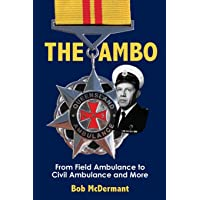 The Ambo: From Field Ambulance to Civil Ambulance and More