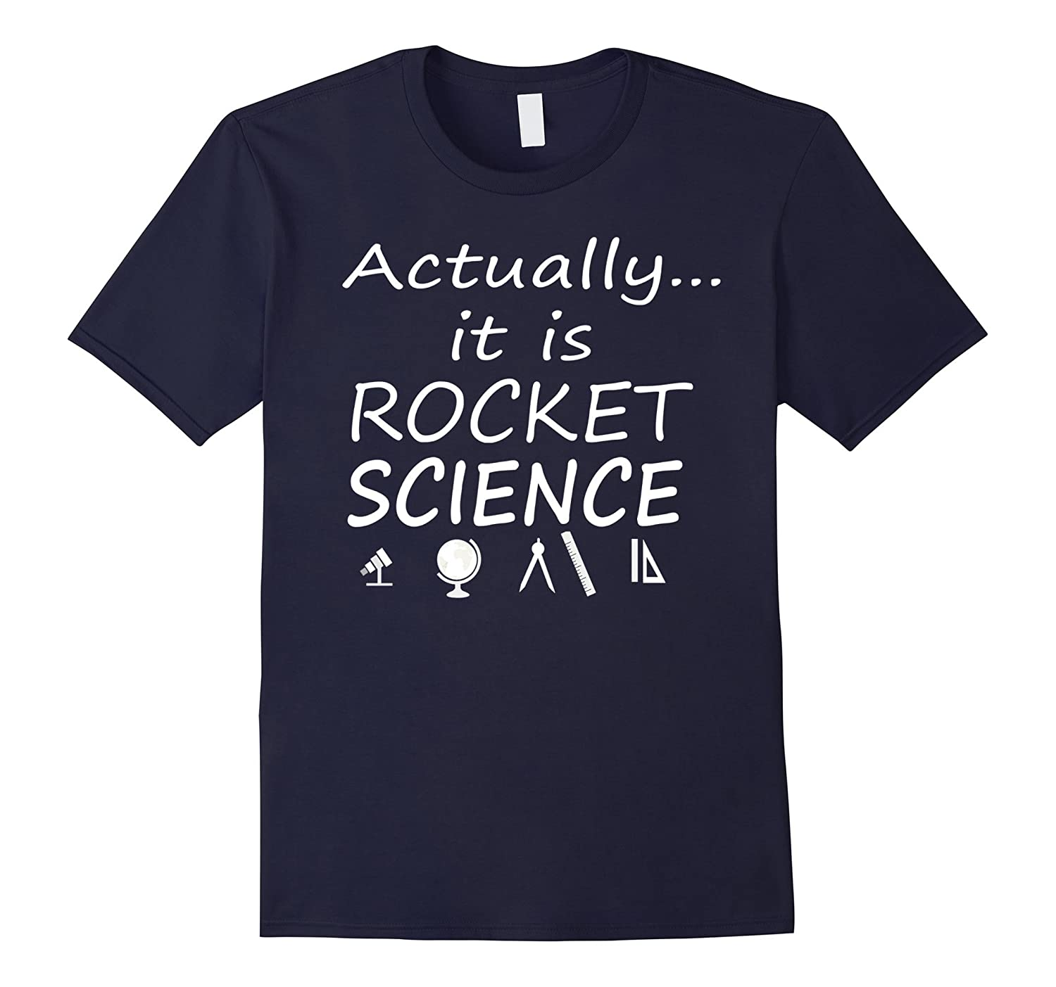 Actually it is Rocket Science t-shirt-TH