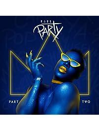 Haus Party, Pt. 2 [Explicit]