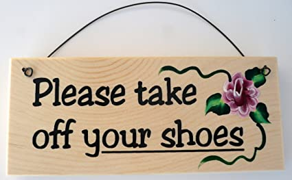 Brand-new Amazon.com: Please Take Off Your Shoes Sign: Home & Kitchen NL66