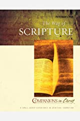 The Way of Scripture Participant's Book (Companions in Christ) Paperback