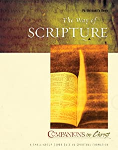 The Way of Scripture Participant's Book (Companions in Christ)