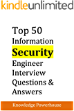 Top 50 Information Security Engineer Interview Questions & Answers