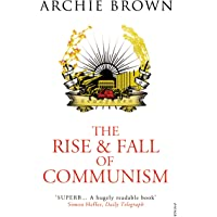 Rise and Fall of Communism, The^Rise and Fall of Communism, The