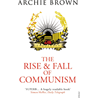 The Rise and Fall of Communism (English Edition)