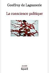 La conscience politique (Histoire de la Pensée) (French Edition) Kindle Edition