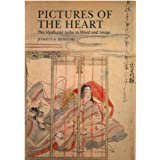 Pictures of the Heart: The Hyakunin Isshu in Word and Image (Michigan Classics in Japanese Studies)
