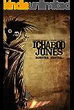 Ichabod Jones: Monster Hunter: A psychopath's work is never done