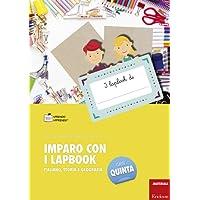 Imparo con i lapbook. Italiano, storia e geografia. Classe quinta
