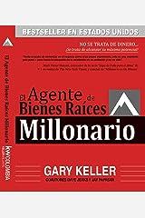 El Agente de Bienes Raíces Millonario: NO SE TRATA DE DINERO... ¡Se trata de alcanzar su máximo potencial! (Spanish Edition) eBook Kindle