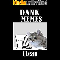 Memes: Dank Memes Clean (Joe Billy)