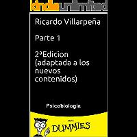 Psicobiologia for dummies: parte 1 (Spanish Edition)