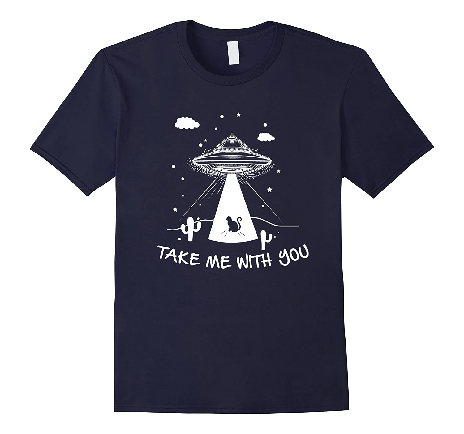 Take Me With You T Shirts Funny With UFO For Men Women-FL