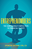 Entreprenumbers: The Surprisingly Simple Path to Financial Clarity