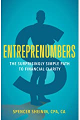 Entreprenumbers: The Surprisingly Simple Path to Financial Clarity Kindle Edition